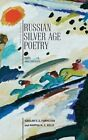 Silver Age Poetry: Texts and Contexts by Academic Studies Press (Paperback, 2015)