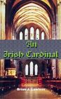 an Irish Cardinal by Brian J Lawless 9780759640054 (paperback 2001)