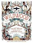Wildwood by Colin Meloy (Paperback / softback)
