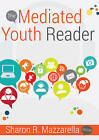 The Mediated Youth Reader by Peter Lang Publishing Inc (Paperback, 2016)