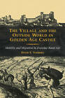 The Village and the Outside World in Golden Age Castile: Mobility and Migration in Everyday Rural Life by David E. Vassberg (Paperback, 2002)