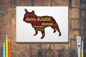 French-Bulldog-Word-Art-Canvas-A4-A3-A2A1-Mothers-Day-Gift-Personalised-Option