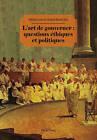 L Art de Gouverner: Questions Ethiques Et Politiques by Peter Lang AG (Paperback / softback, 2013)