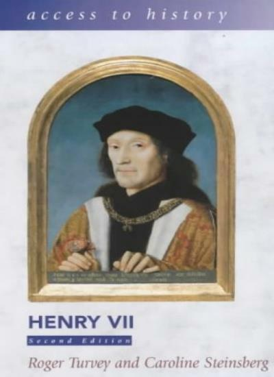 Henry VII (Access to History) By Caroline Rogers, Roger Turvey