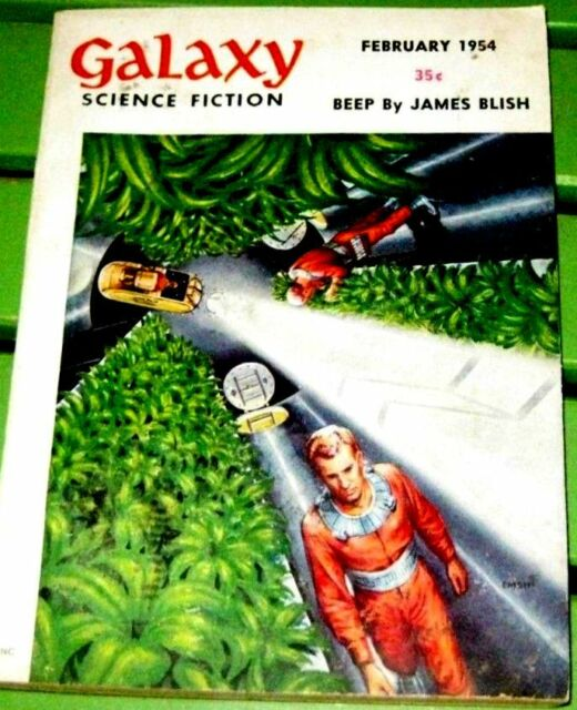 GALAXY SCIENCE FICTION MAGAZINE FEBRUARY (1954)  featuring BEEP BY JAMES BLISH