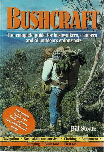 Bushcraft by Stoate Bill - Book - Pictorial Soft Cover - Australian History