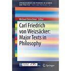 Carl Friedrich von Weizsacker by Springer International Publishing AG (Paperback, 2014)