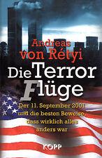 DIE TERROR(F)LÜGE - Der 11. September 2001- Andreas von Retyi - KOPP Verlag BUCH