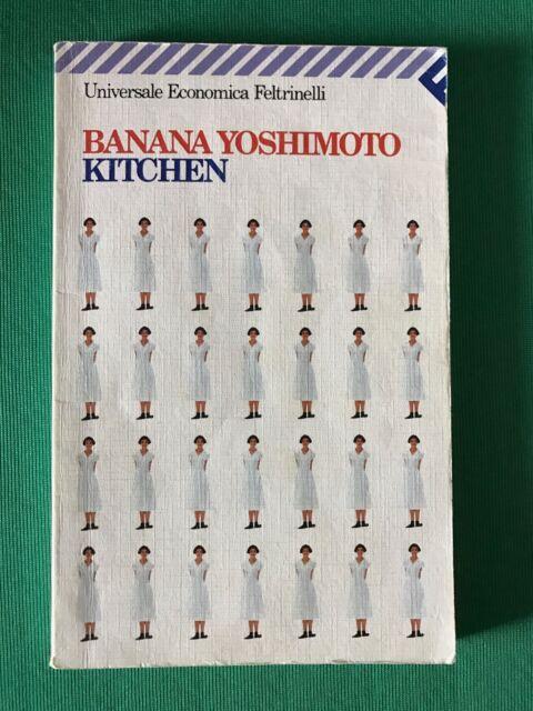 Kitchen - Banana Yoshimoto - Feltrinelli - 1999