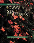 The Guide to Iowa's State Preserves: A Bur Oak Guide by Ruth Herzberg, John Pearson (Paperback, 2001)