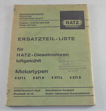 Teilekatalog Hatz Diesel Motor Typen E 571 L / R + E 671 L / R Stand 1972