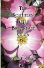 The Southern Belle Breakfast Club by Phyllis F McManus (Paperback / softback, 2011)
