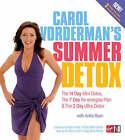 Carol Vorderman's Summer Detox: The 14 Day Mini Detox, the 7 Day Re-energise Plan & the 3 Day Ultra Detox by Carol Vorderman, Anita Bean (Paperback, 2006)