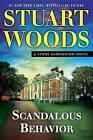 Scandalous Behavior by Stuart Woods (Hardback, 2016)