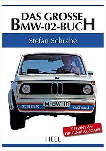 BMW-02-Das-grosse-Buch-1502-1600-1602-1802-2000-2002-TI-tii-Touring-Baur-book