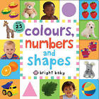 Colours, Numbers and Shapes by Roger Priddy (Board book, 2016)