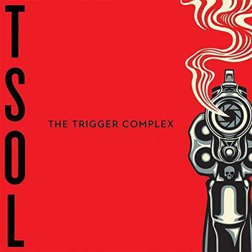 T. S. O. L The Trigger Complejo Nuevo CD