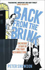 Back from the Brink: The Inside Story of the Tory Resurrection by Peter Snowdon (Paperback, 2010)