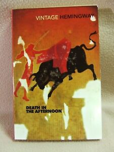 Details About Death In The Afternoon By Ernest Hemingway Vintage Classics Paperback 2000