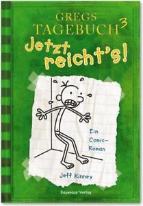 Kinney, Jeff - Gregs Tagebuch 3: Jetzt reicht's! /3 - Kiel, Deutschland - Kinney, Jeff - Gregs Tagebuch 3: Jetzt reicht's! /3 - Kiel, Deutschland