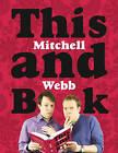This Mitchell and Webb Book by David Mitchell, Robert Webb (Hardback, 2009)