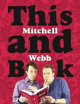 1 of 1 - This Mitchell and Webb Book by David Mitchell, Robert Webb (Hardback, 2009)