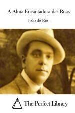 A Alma Encantadora das Ruas by João do João do Rio (2015, Paperback)