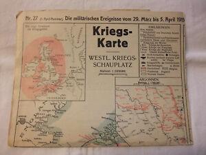 I Kriegskarte Landkarte Chronik Kriegsschauplätze 1.weltkrieg Wk März/april 1915 Landkarten