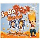 Soda Pop Head by Julia Cook (2011, Paperback)