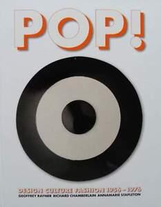 Livre/book : Pop Design Culture Fashion 1956 - 1976 (années 50,60,70,mode,70s Divers ModèLes RéCents