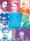 Lives of the Great Modern Artists by Edward Lucie-Smith (Paperback, 2009)
