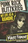 Punk Rock Blitzkrieg : Behind the Ramones by Marky Ramone and Richard Herschlag (2015, Hardcover)
