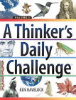 A Thinker's Daily Challenge by Ken Havelock (Paperback, 2014)