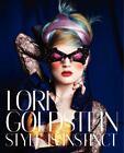 Lori Goldstein : Style Is Instinct by Lori Goldstein (2013, Hardcover)