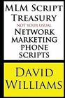 MLM Script Treasury Not Your Usual Network Marketing Phone Scripts by Dr David Williams (Paperback / softback, 2013)
