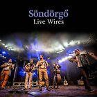 Live Wires von Soendoergoe (2016)