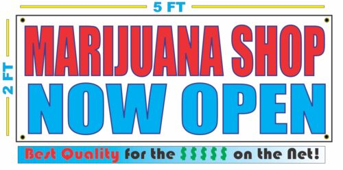 MARIJUANA SHOP NOW OPEN Banner Sign NEW Larger Size Best Quality for The $$$