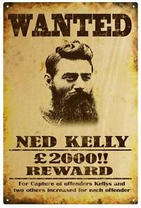 Ned Kelly Wanted Poster Rustic Tin Sign Ebay