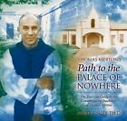 Thomas Merton's Path to the Palace of Nowhere by James Finley (CD-Audio, 2004)
