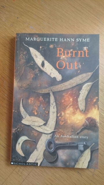 Burnt Out by Marguerite Hann Syme (paperback)
