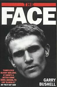 Very-Good-The-Face-Bushell-Garry-Paperback
