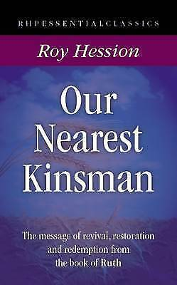 1 of 1 - Our Nearest Kinsman: The Message of Hope from the Book of Ruth (Essential Classi