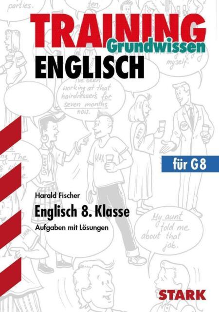 Training Grundwissen. Englisch 8. Klasse von Harald Fischer - Taschenbuch