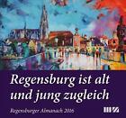 Regensburger Almanach 2016 (Gebundene Ausgabe)