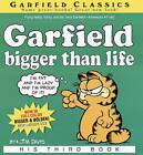 Garfield Bigger Than Life: Bigger Than Life by Jim Davis (Hardback, 2002)