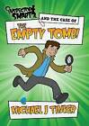 Inspector Smart and the Case of the Empty Tomb by Tinker J Michael (Paperback / softback, 2014)