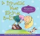 Do Princesses Wear Hiking Boots?: Keepsake Sticker Doodle Book by Carmela LaVigna Coyle (Spiral bound, 2014)