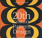 20th Century Pattern Design: Textile and Wallpaper Pioneers by Lesley Jackson (Hardback, 2002)