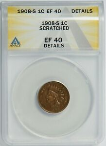 1908-S Indian 1c ANACS EF40 Details, Scratched