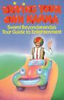 Driving Your Own Karma: Swami Beyondananda's Tour Guide to Enlightenment by Swami Beyondananda, Steve Bhaerman (Paperback, 1989)